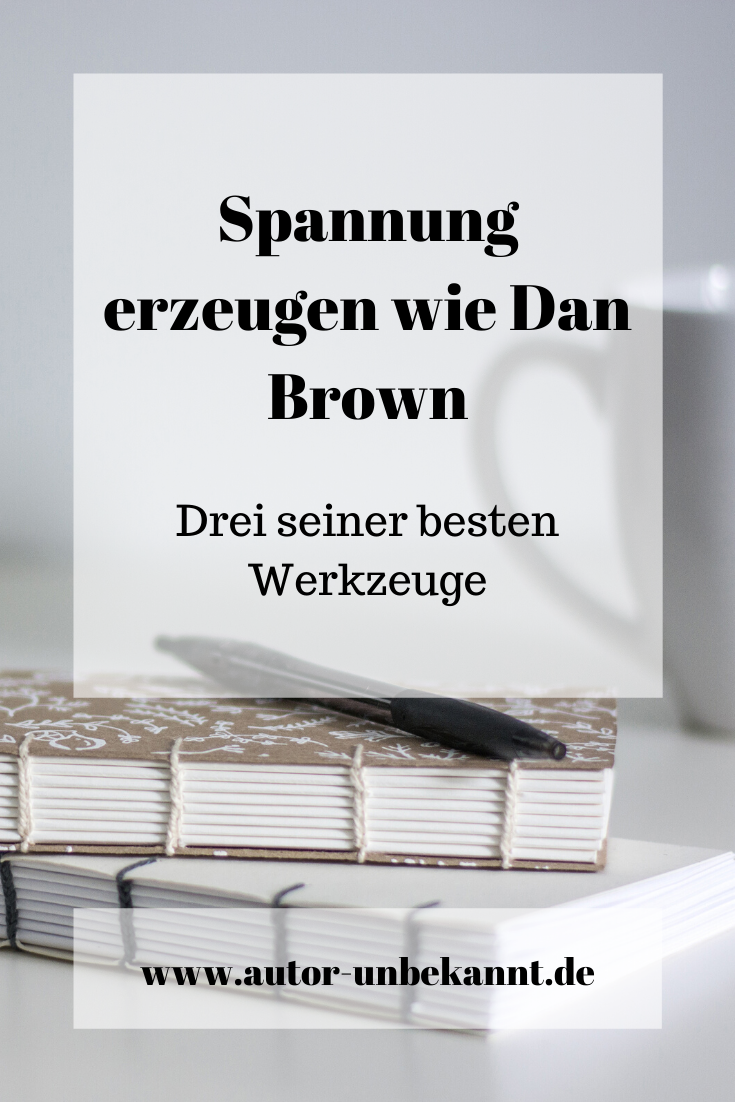 Read more about the article Spannung erzeugen wie Dan Brown