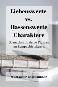 Read more about the article Hassenswerte vs. Liebenswerte Charaktere